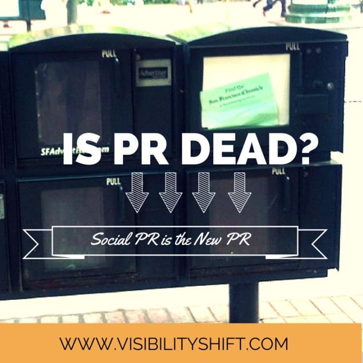 pr is dead social pr